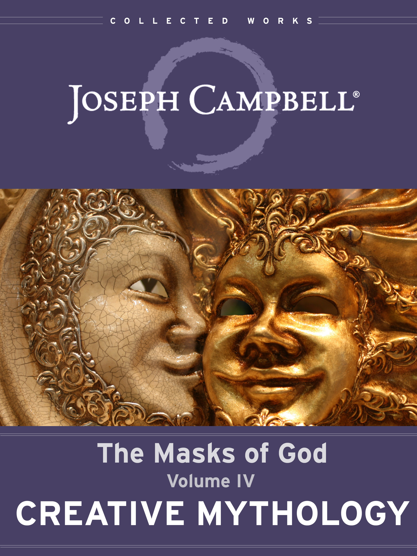 Creative Mythology (Masks of God 4)