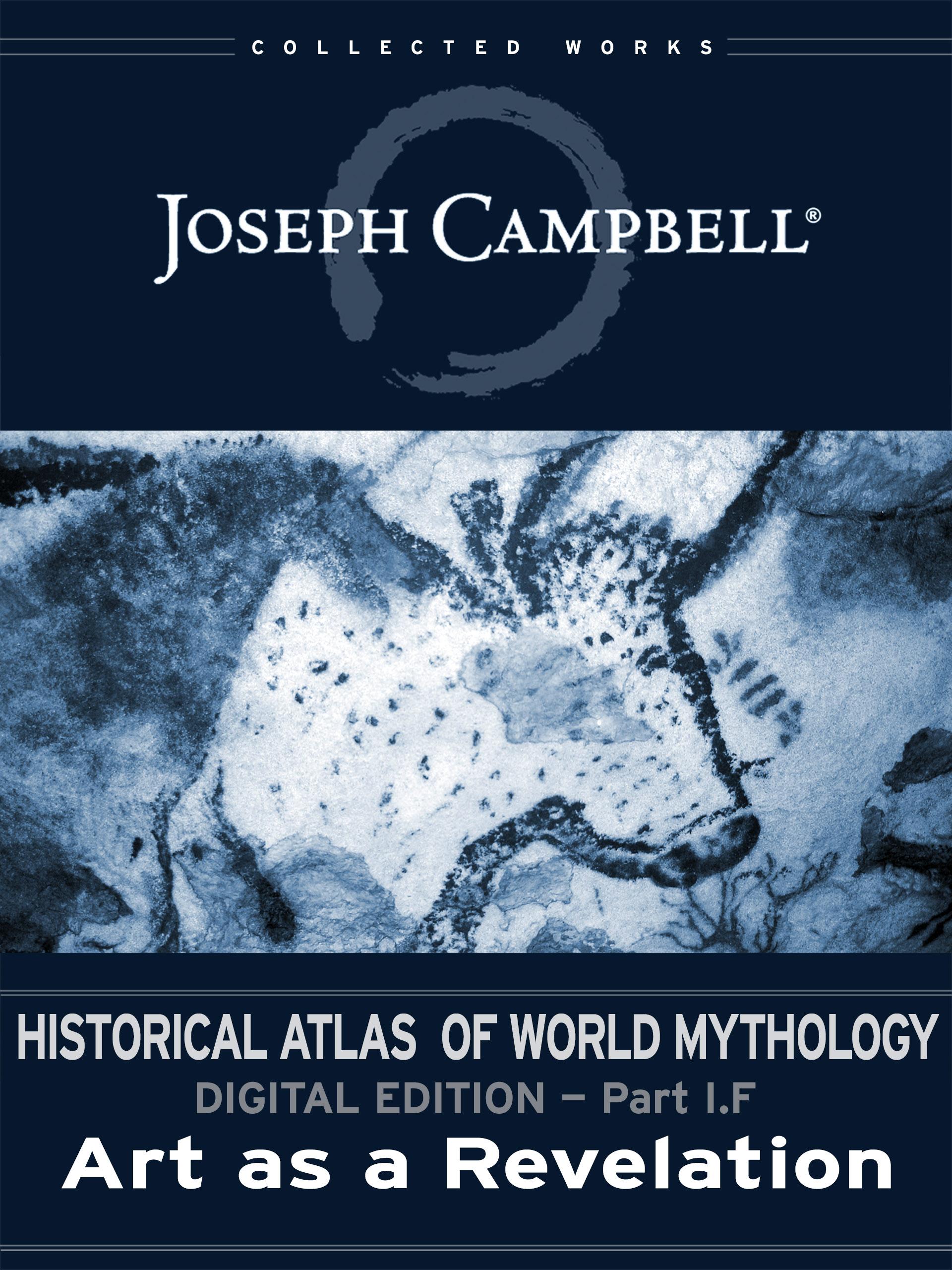 Historical Atlas of World Mythology: (I.F.) Art as a Revelation (Esingle)